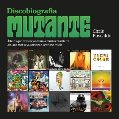Mutantes ganham discobiografia