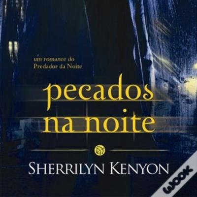 Crítica do livro Pecados na Noite de Sherrilyn Kenyon