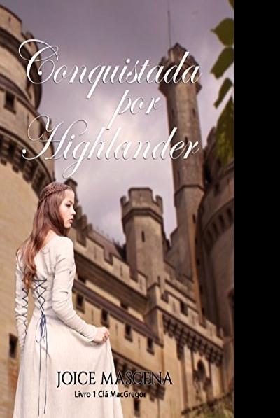 Review: Conquistada por um Highlander (Clã MacGregor Livro 1)