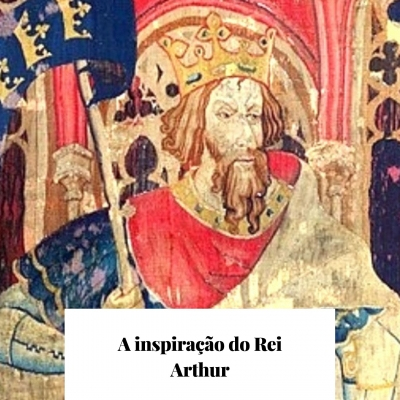 A inspiração do Rei Arthur