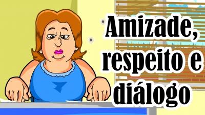 Amizade,respeito e diálogo